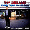 99 Cent Dreams / Eli Paperboy Reed