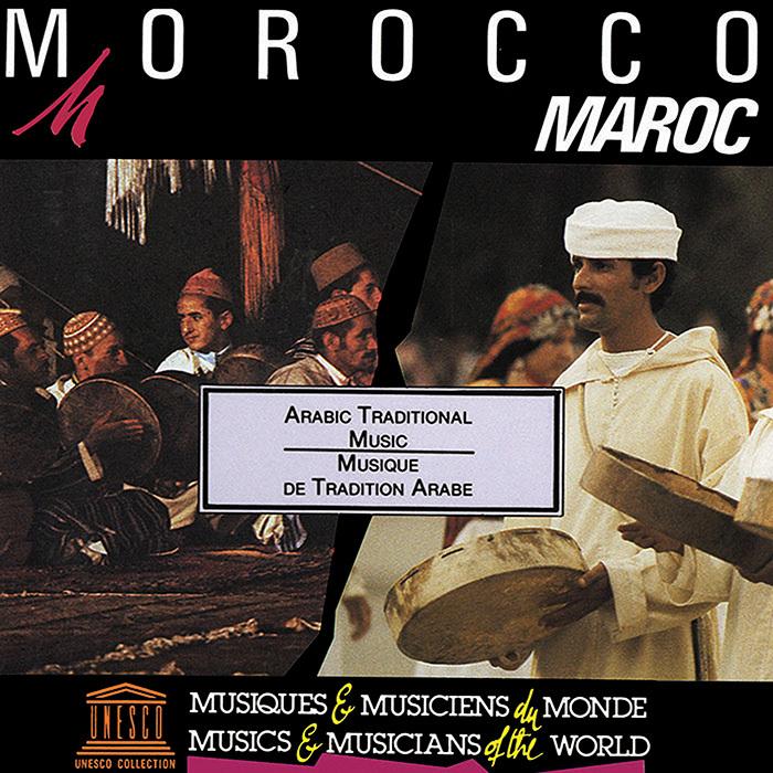 MAROC Arabic tradition in Moroccan music