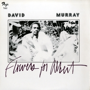 David Murray Flowers for Albert』