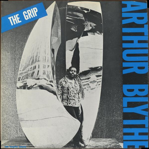 Arthur Blythe The Grip