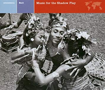 Bali Music for the Shadow Play