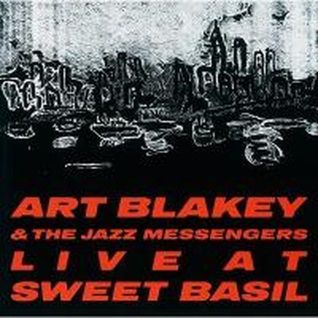ArtBlakey Jazz Messengers _Live at Sweet Basil』
