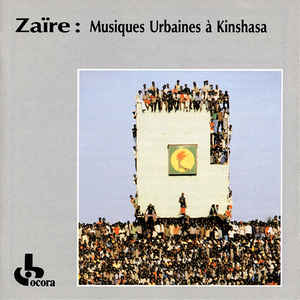 Zaïre musiques urbaines à Kinshasa