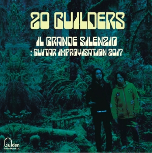 20 GUILDERS『Acoustic Motherfuckers』