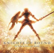 knights_of_round-in_the_light_of_hope.jpg