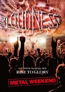 loudness-loudness_wWorld_tour_2018_rise_to_glory_metal_weekend_blu_ray_dvd2.jpg