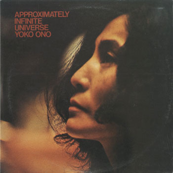 OT_YOKO ONO_APPROXIMATELY INFINITE UNIVERSE_20190407
