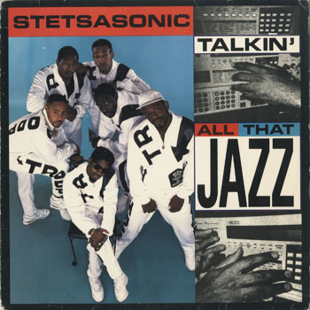 HH_STETSASONIC_TALKIN ALL THAT JAZZ_20190419
