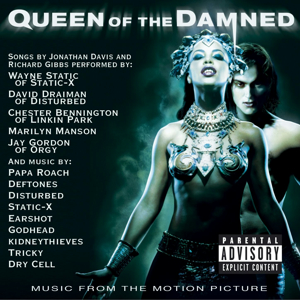【OST】Queen of the Damned
